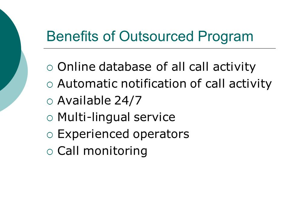 Benefits of Outsourced Program