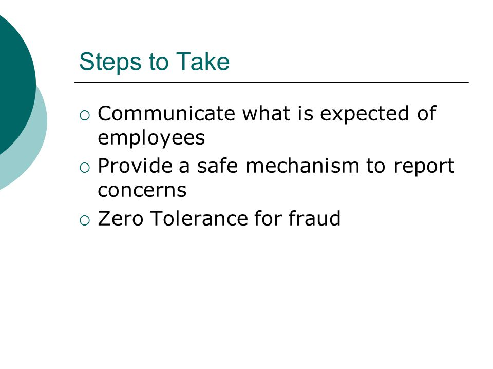 Steps to Take Communicate what is expected of employees