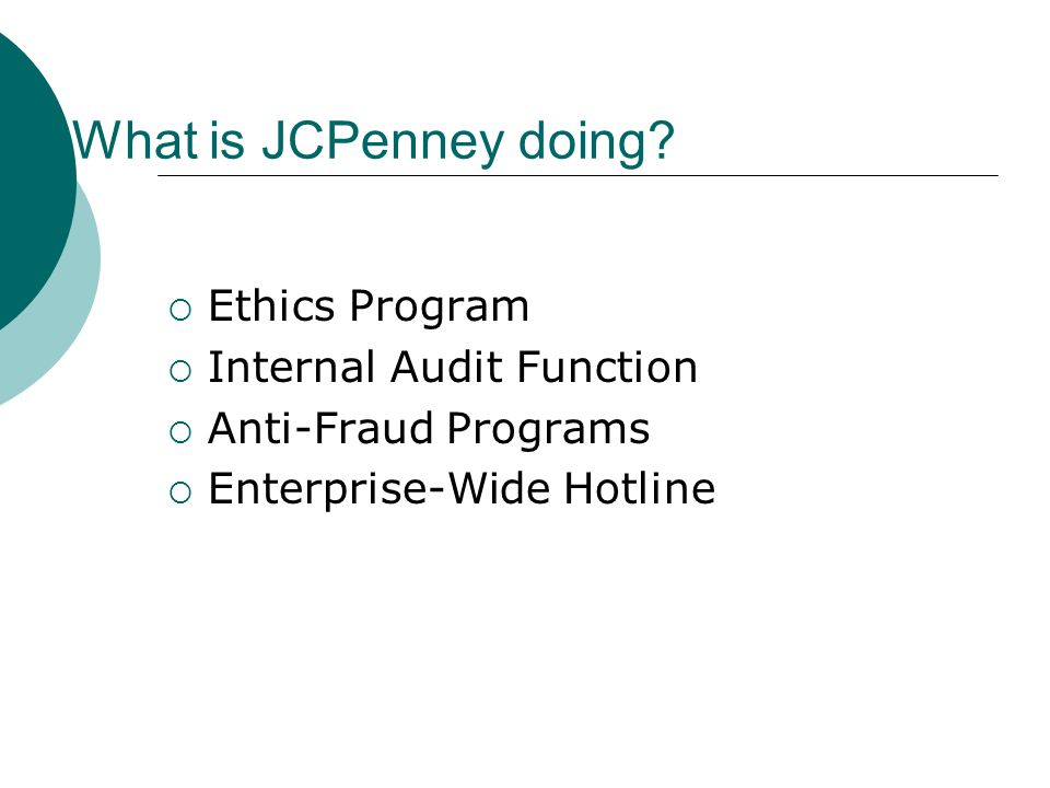What is JCPenney doing Ethics Program Internal Audit Function