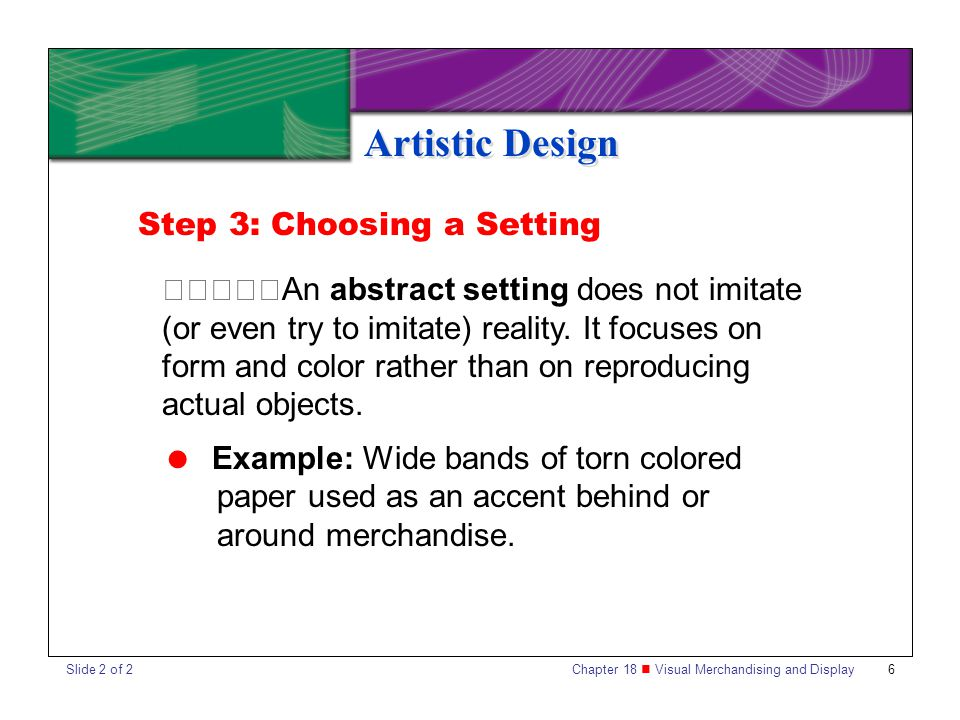 Artistic Design Step 3: Choosing a Setting