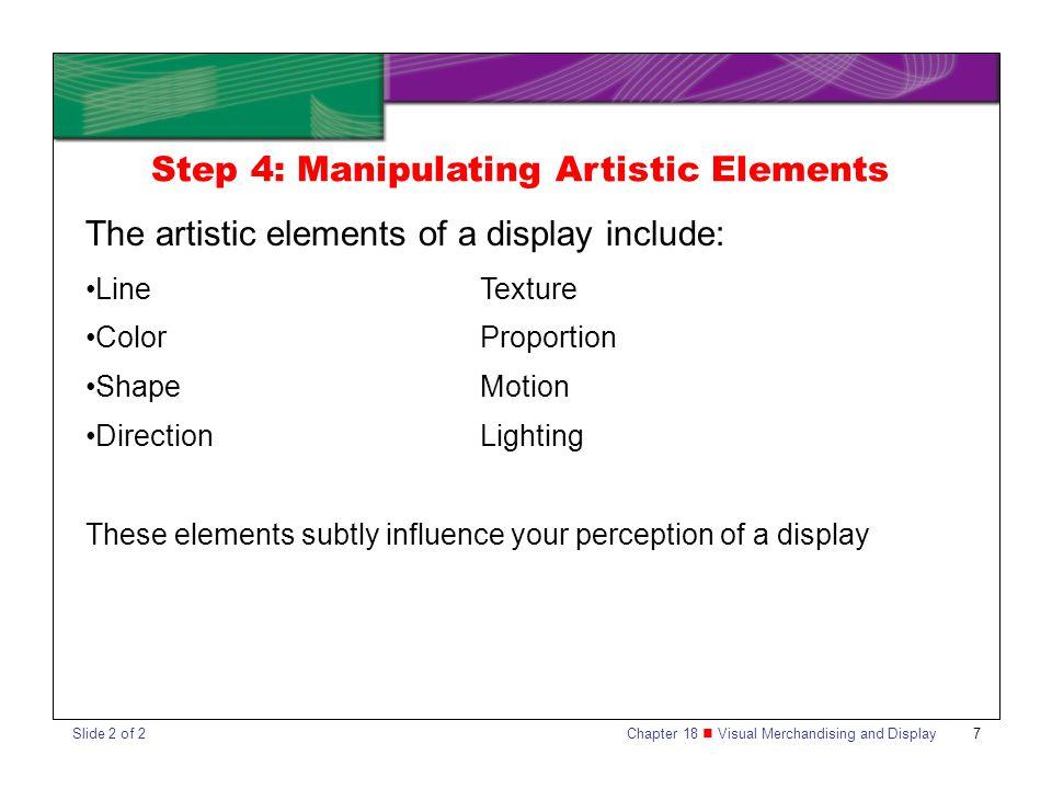 Step 4: Manipulating Artistic Elements
