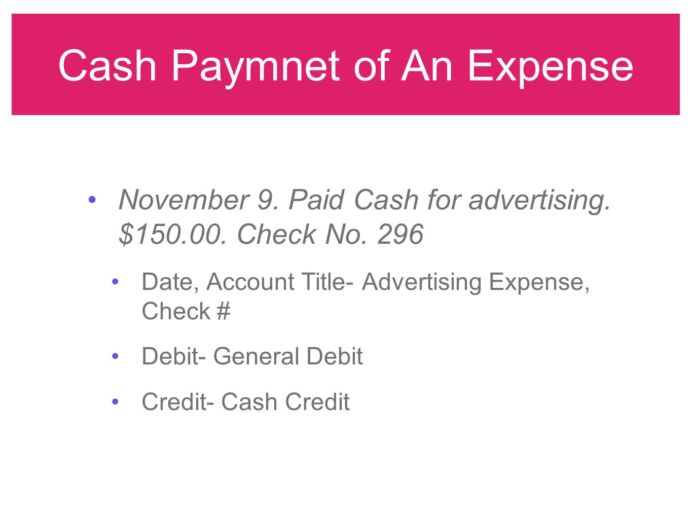 Cash Paymnet of An Expense