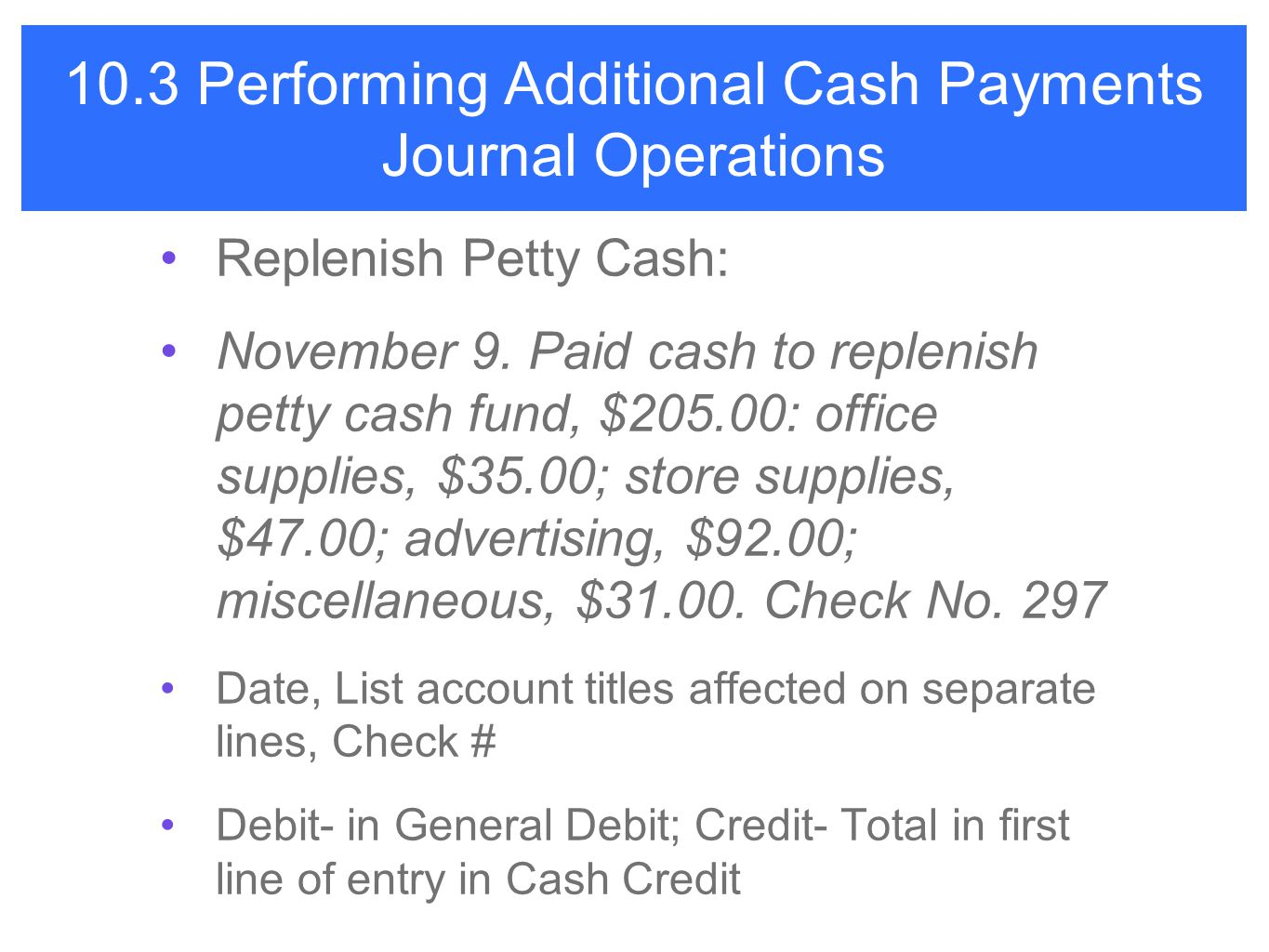 10.3 Performing Additional Cash Payments Journal Operations