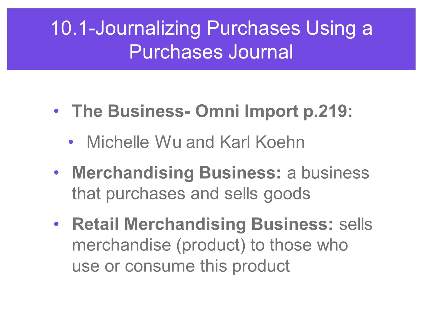 10.1-Journalizing Purchases Using a Purchases Journal