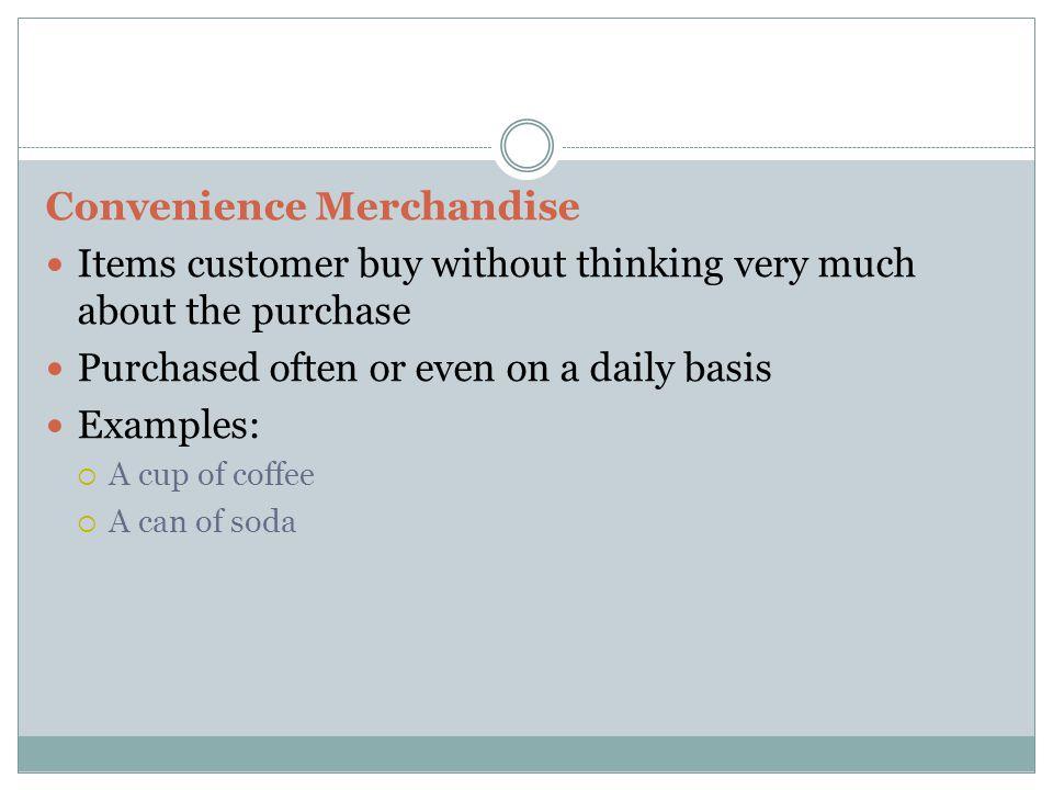Convenience Merchandise