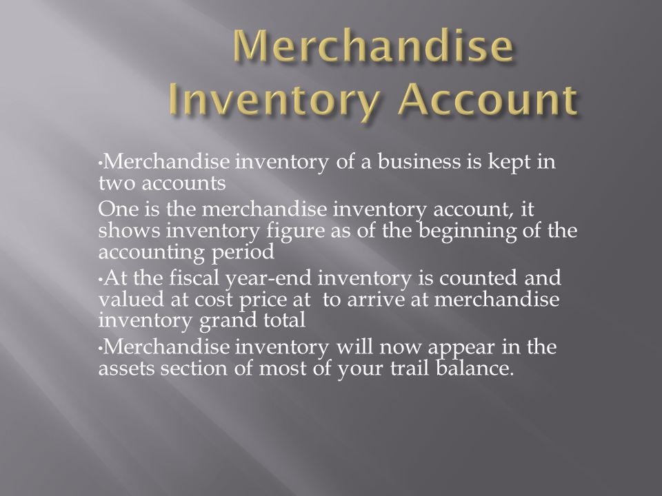 Merchandise Inventory Account
