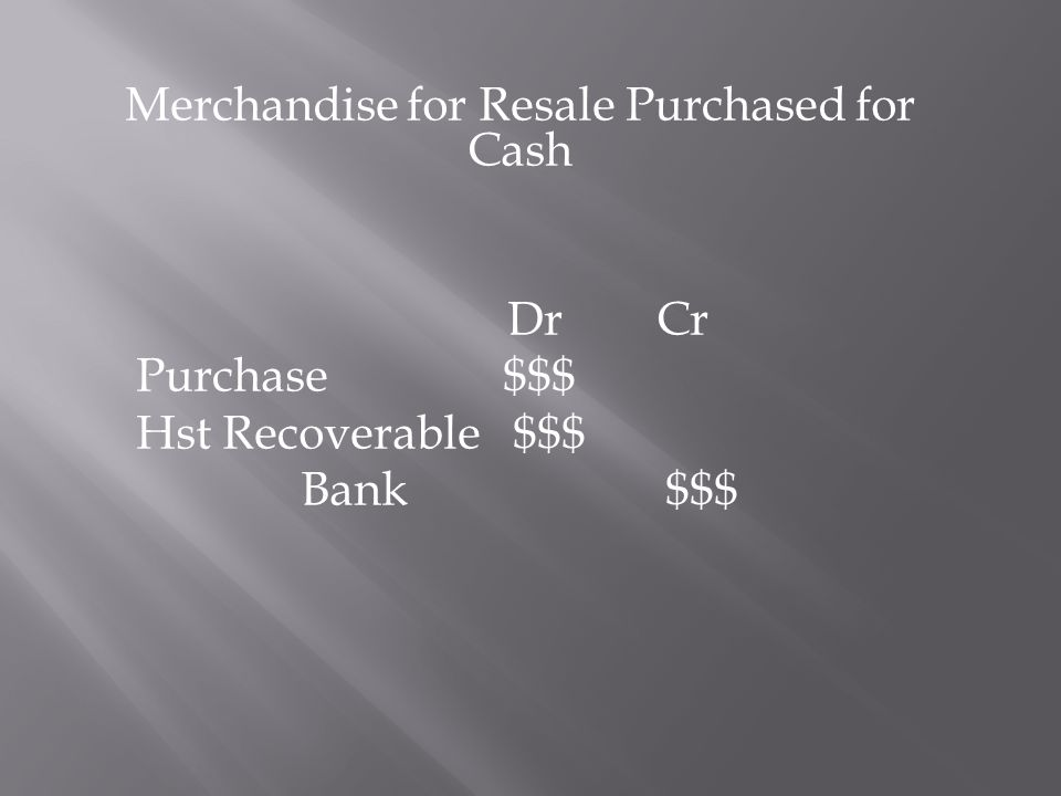 Merchandise for Resale Purchased for Cash