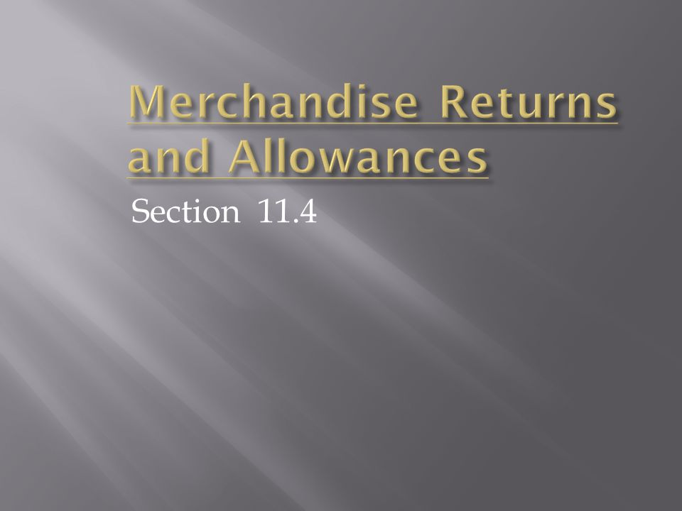 Merchandise Returns and Allowances