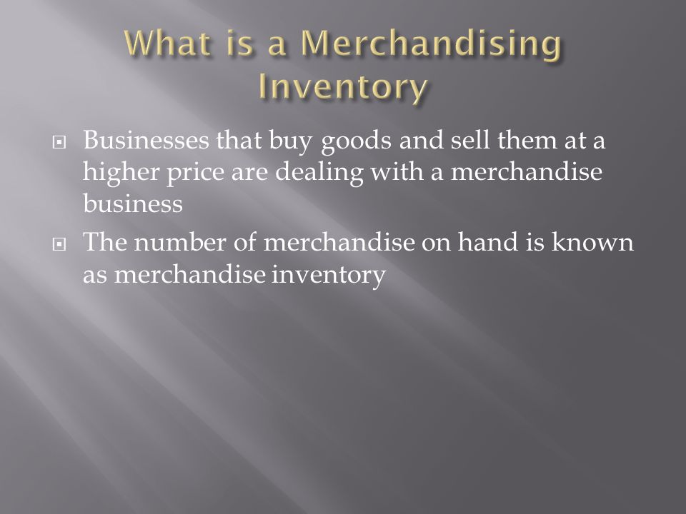 What is a Merchandising Inventory