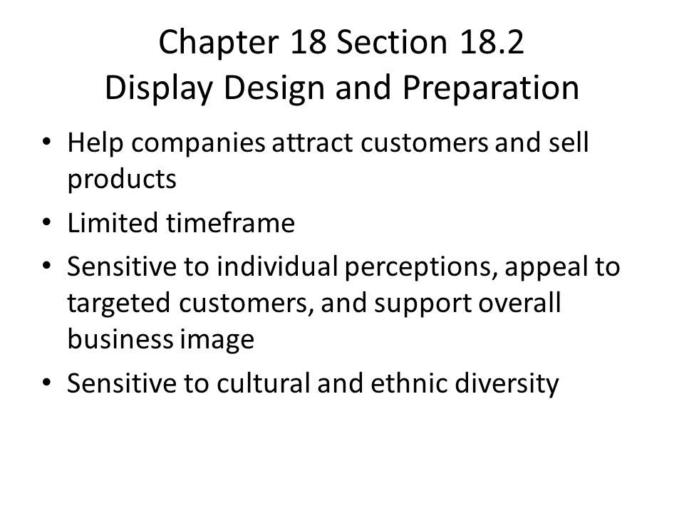 Chapter 18 Section 18.2 Display Design and Preparation