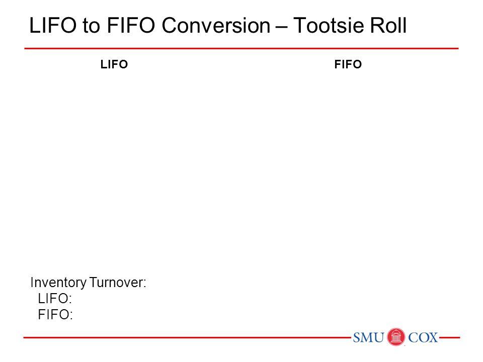 LIFO to FIFO Conversion – Tootsie Roll