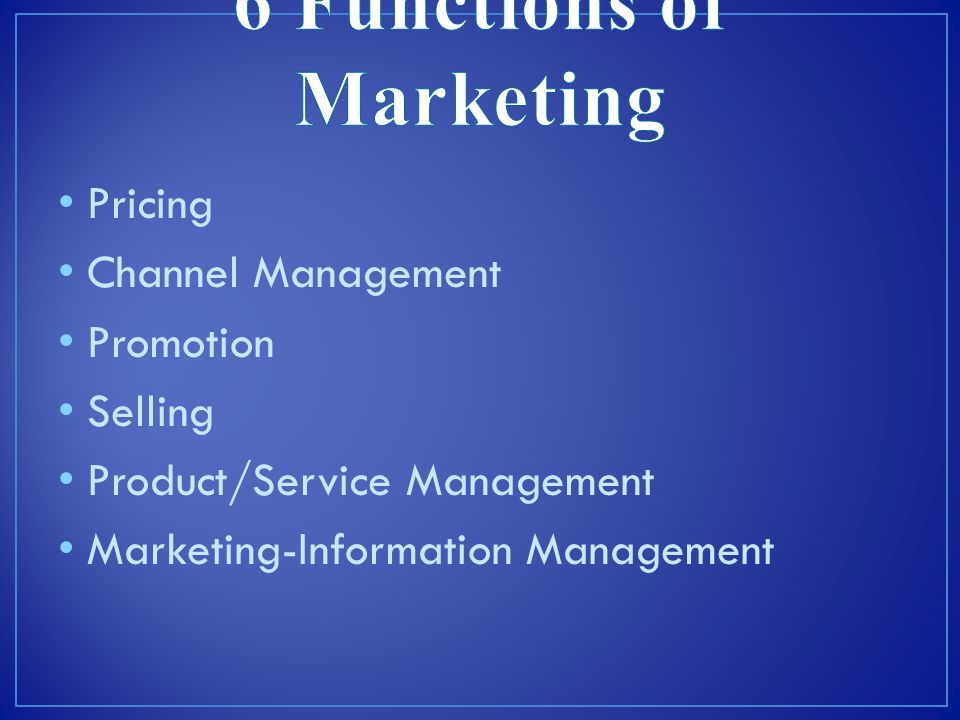 6 Functions of Marketing