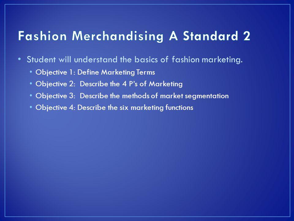 Fashion Merchandising A Standard 2