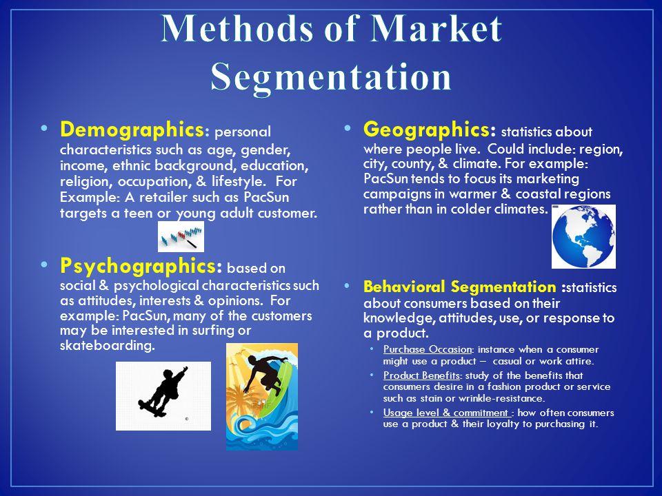 Methods of Market Segmentation