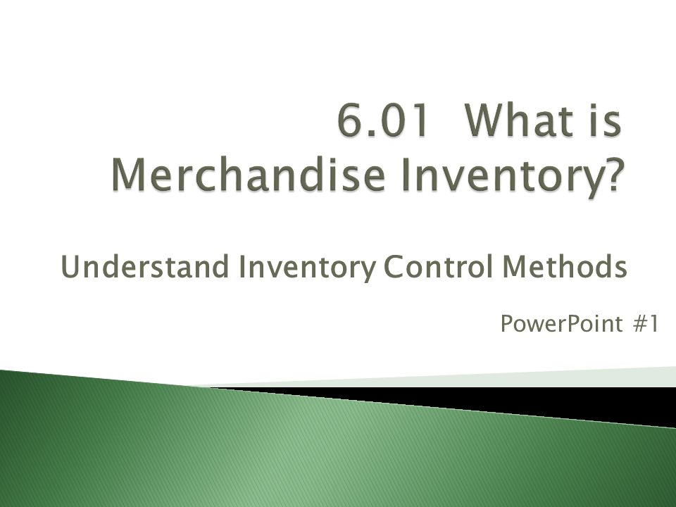 6.01 What is Merchandise Inventory