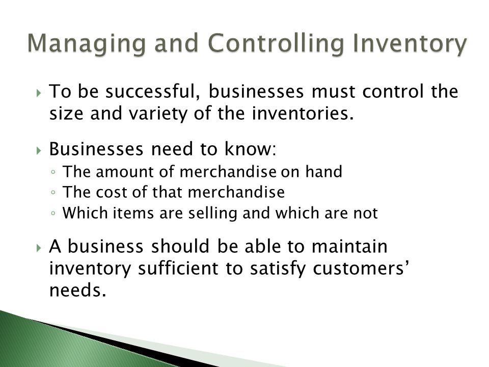 Managing and Controlling Inventory
