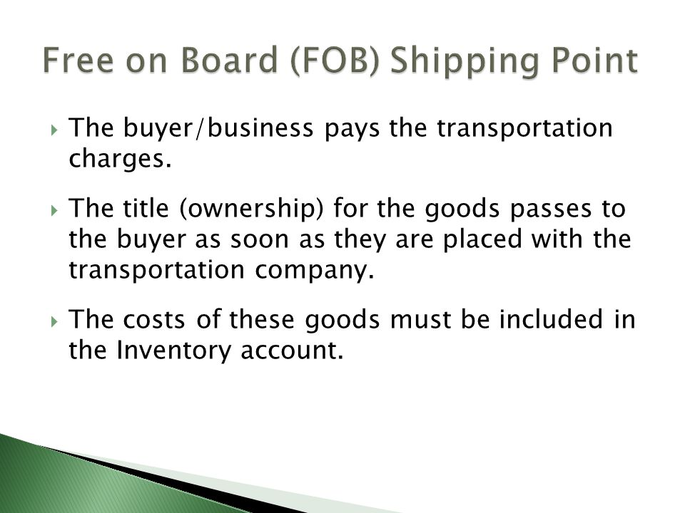 Free on Board (FOB) Shipping Point