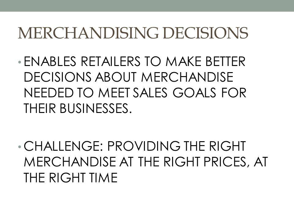 MERCHANDISING DECISIONS