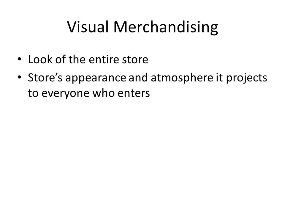 Visual Merchandising Look of the entire store