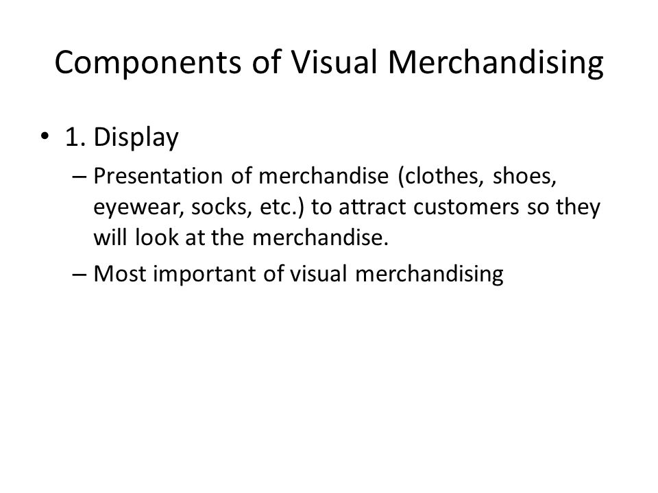 Components of Visual Merchandising