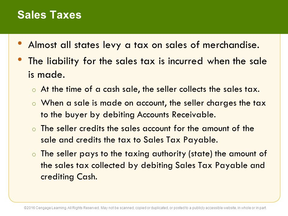 Almost all states levy a tax on sales of merchandise.