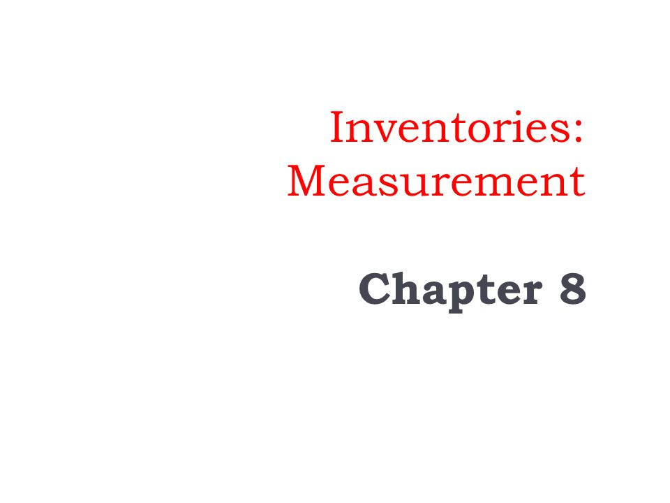 Inventories: Measurement