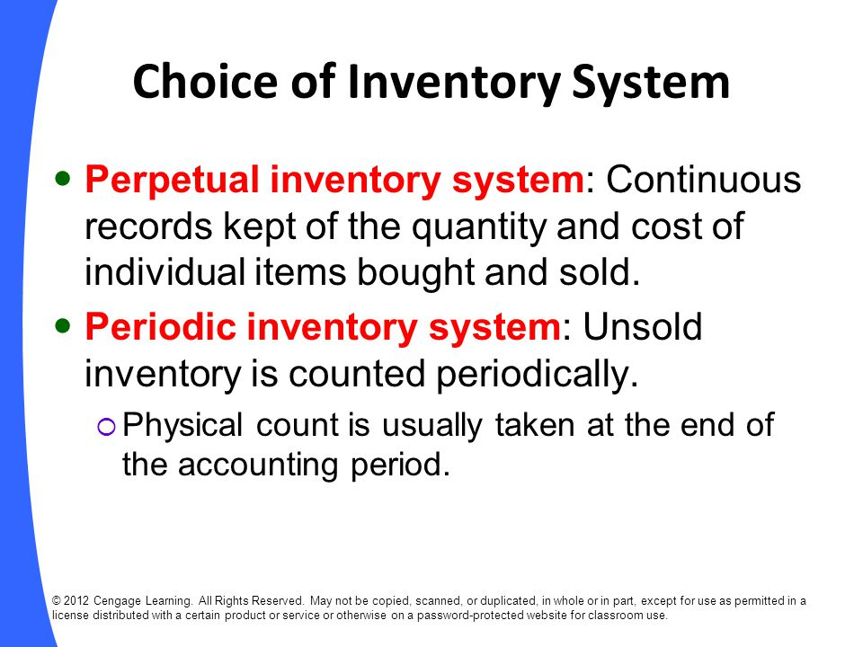 Choice of Inventory System