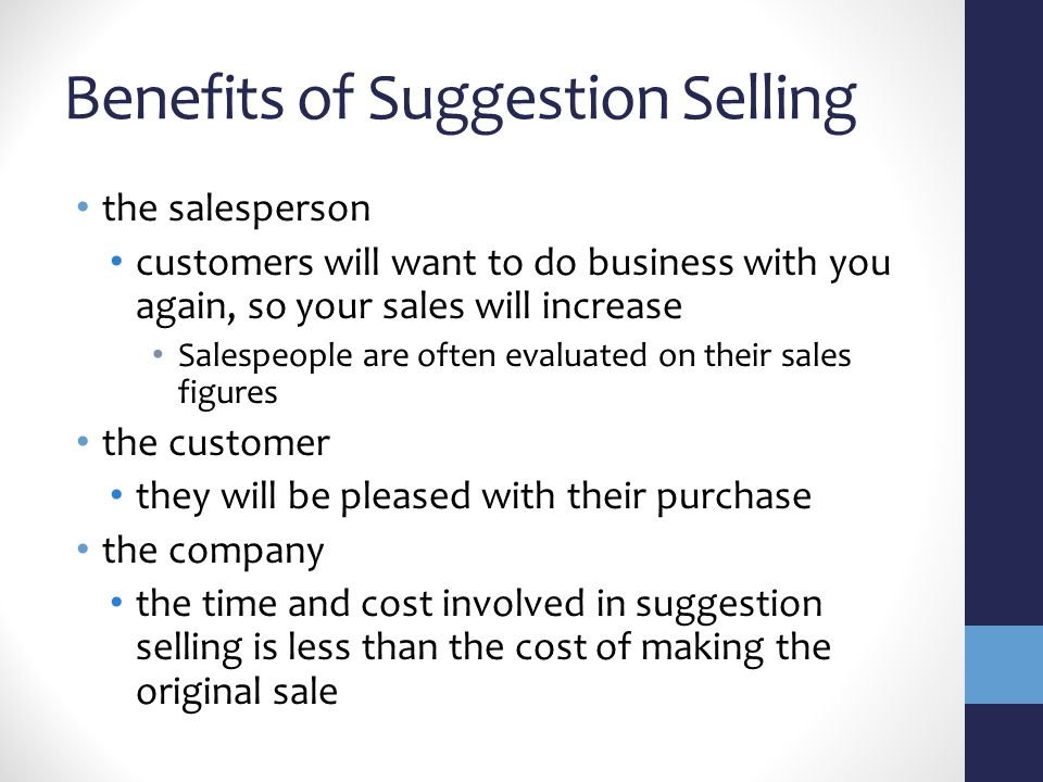 Benefits of Suggestion Selling