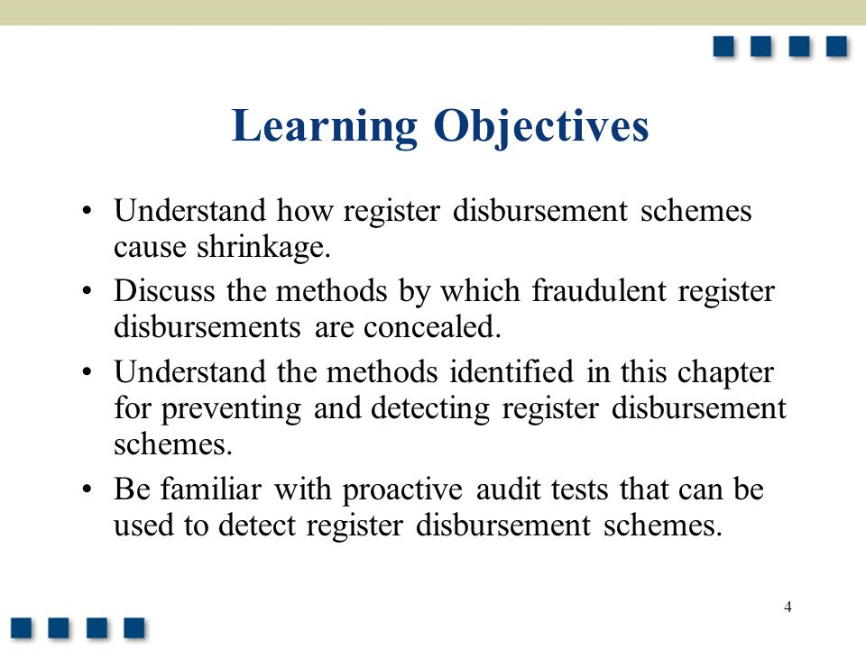 Learning Objectives Understand how register disbursement schemes cause shrinkage.
