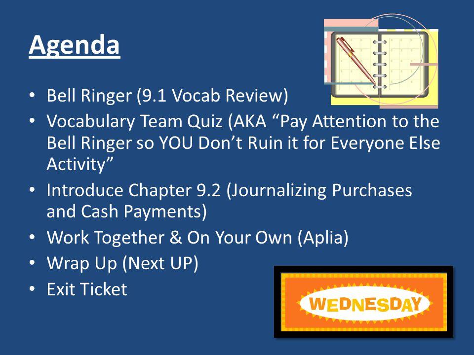 Agenda Bell Ringer (9.1 Vocab Review)