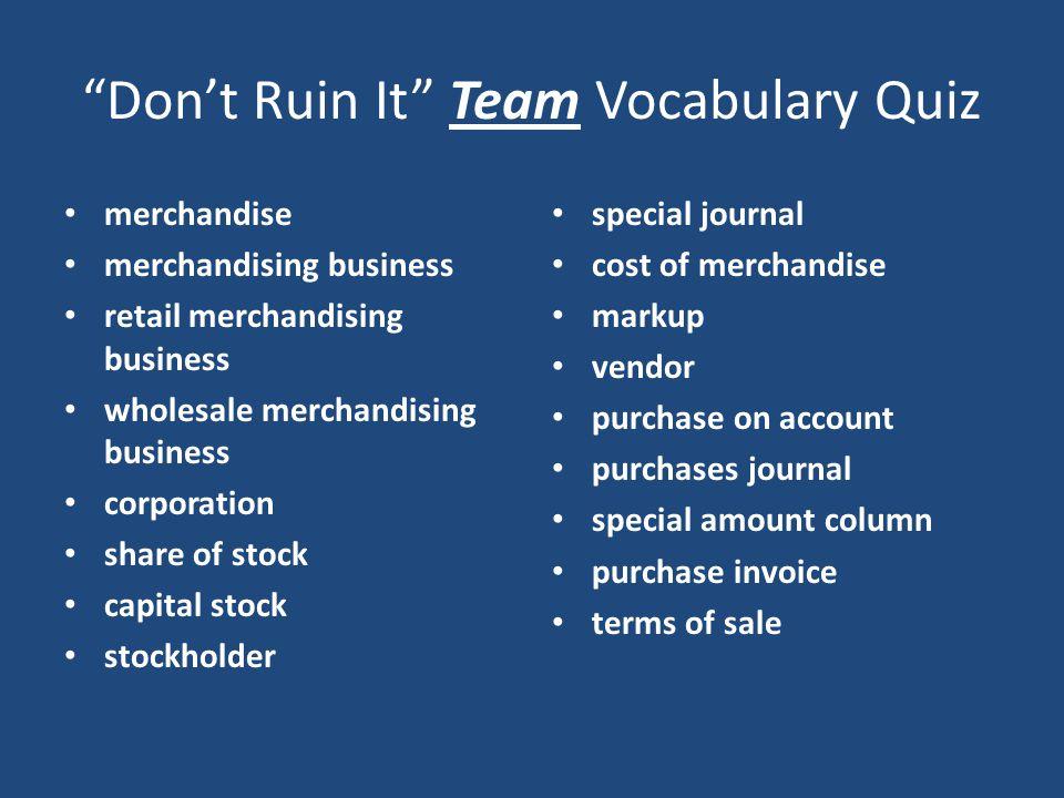 Don't Ruin It Team Vocabulary Quiz