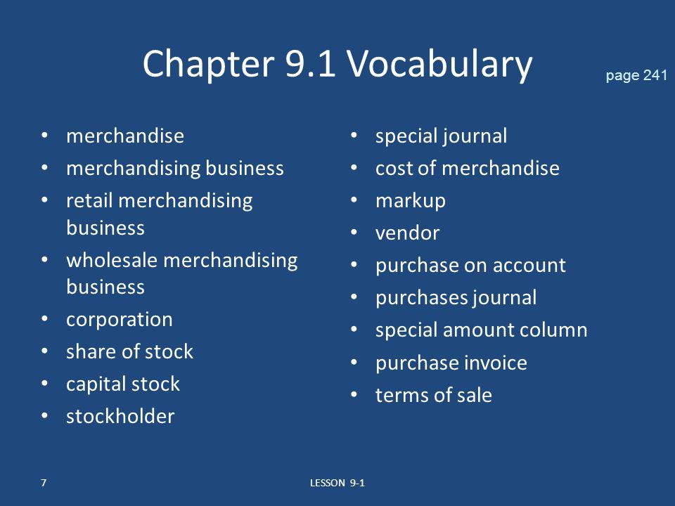 Chapter 9.1 Vocabulary merchandise merchandising business