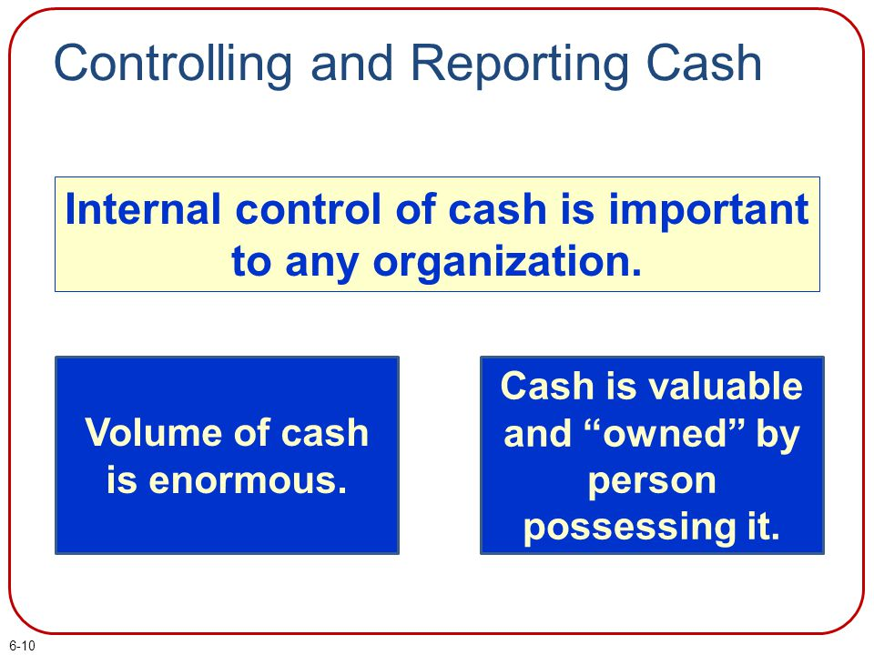 Controlling and Reporting Cash