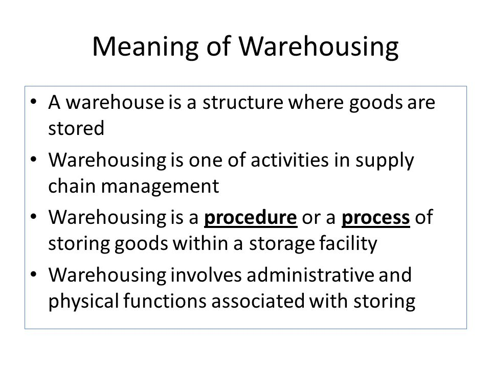 Meaning of Warehousing