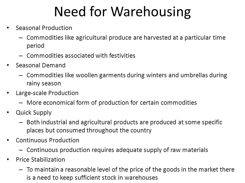 Need for Warehousing Seasonal Production