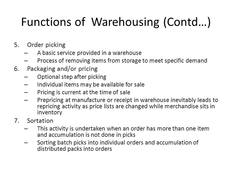 Functions of Warehousing (Contd…)