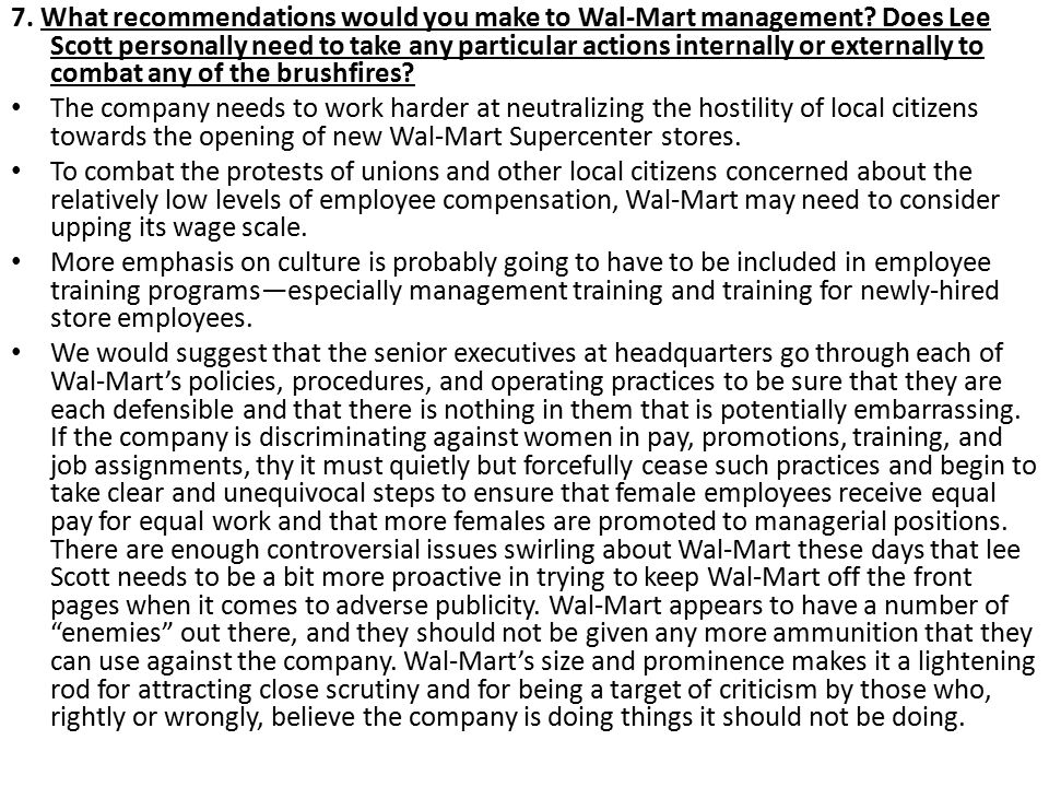 7. What recommendations would you make to Wal-Mart management