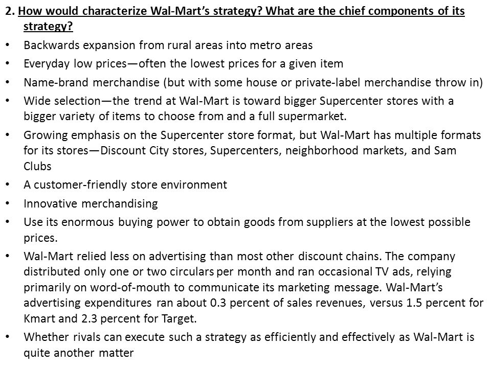 2. How would characterize Wal-Mart's strategy