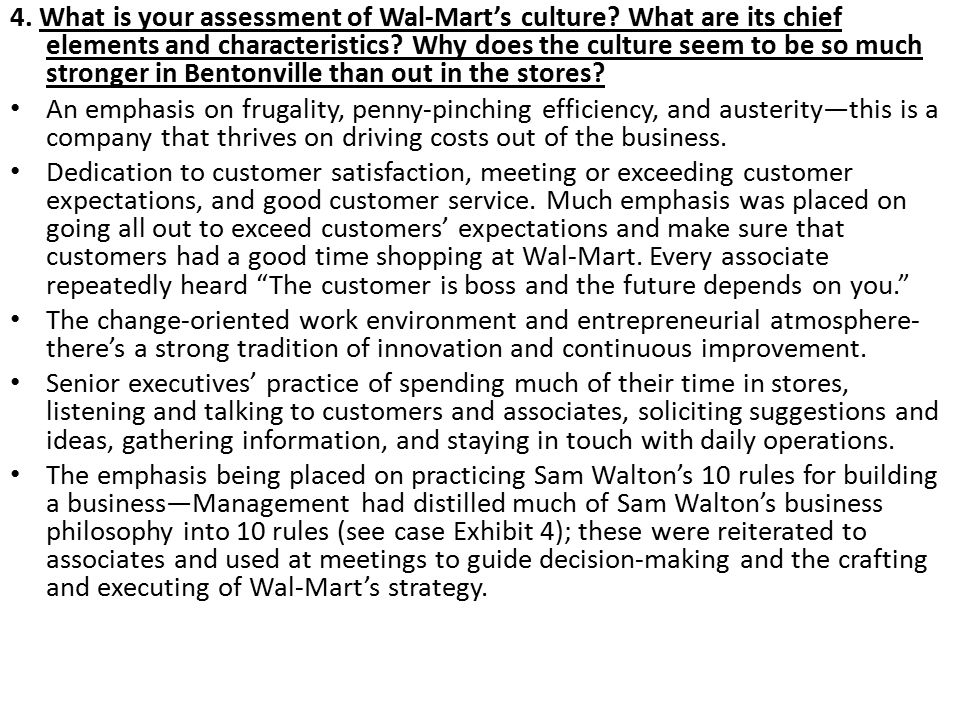 4. What is your assessment of Wal-Mart's culture