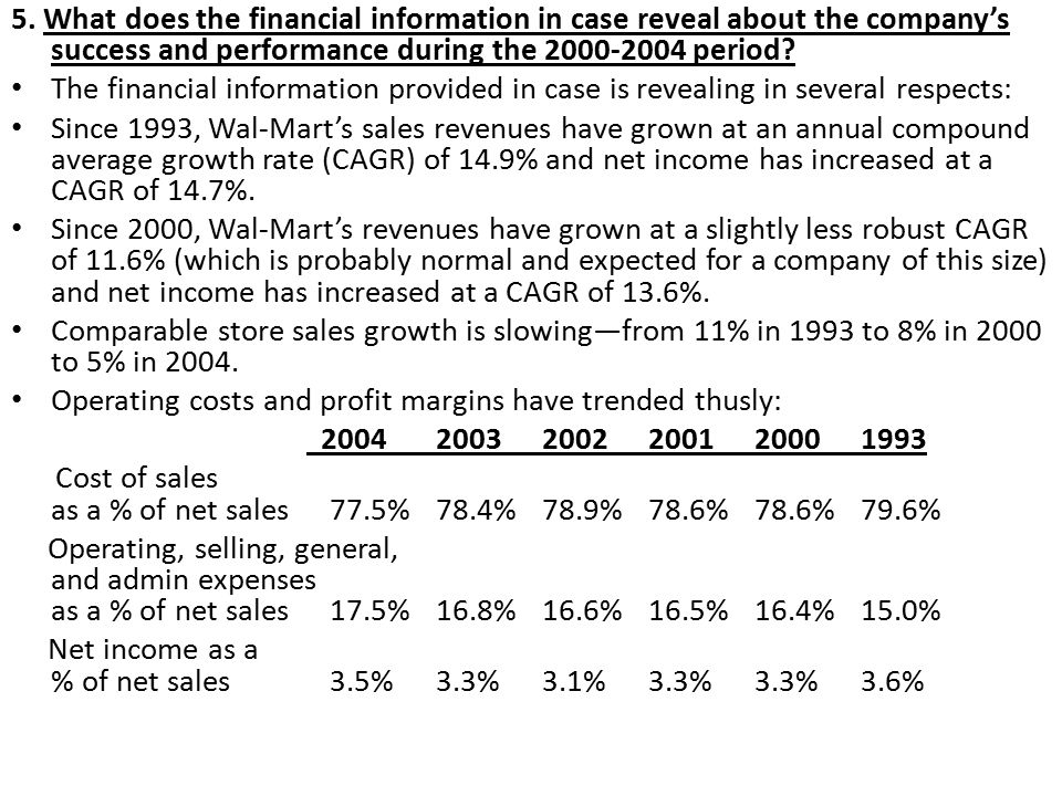 5. What does the financial information in case reveal about the company's success and performance during the 2000-2004 period