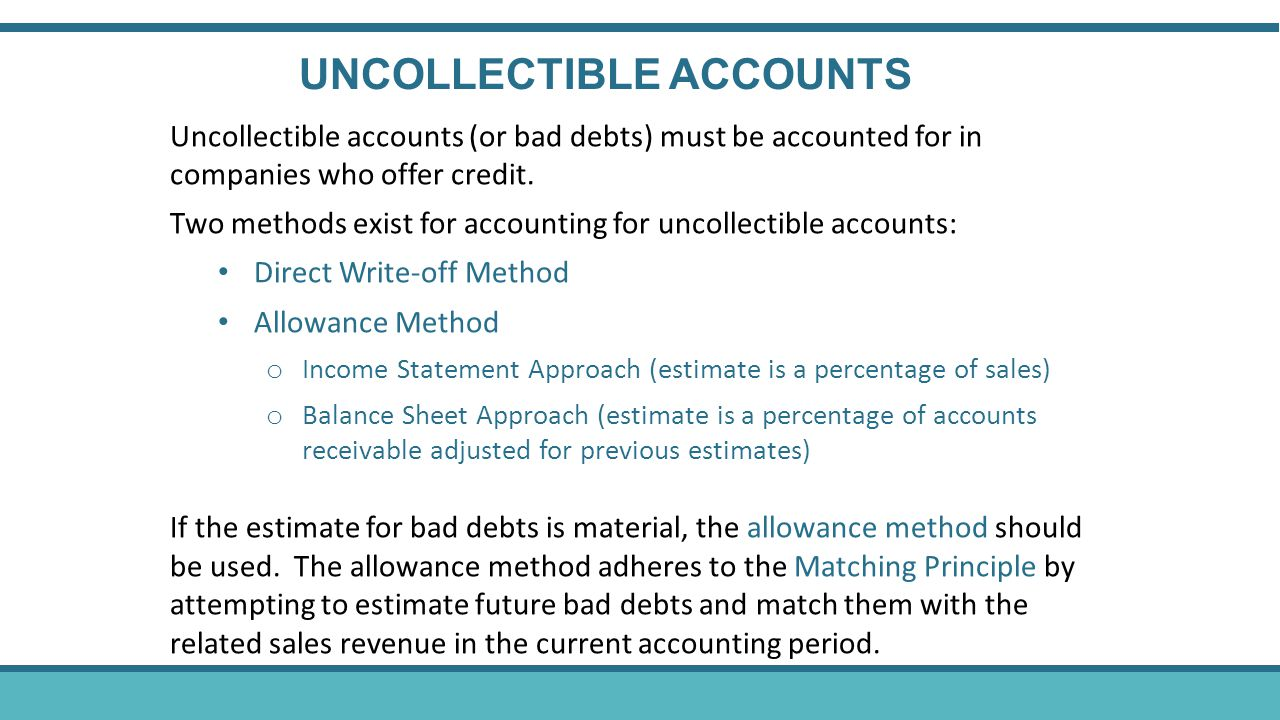 UNCOLLECTIBLE ACCOUNTS