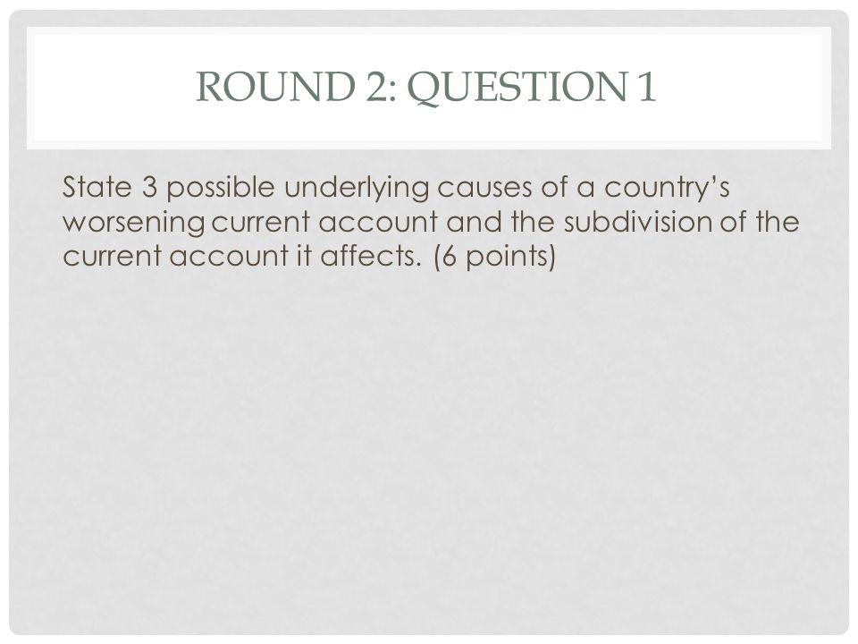 Round 2: Question 1