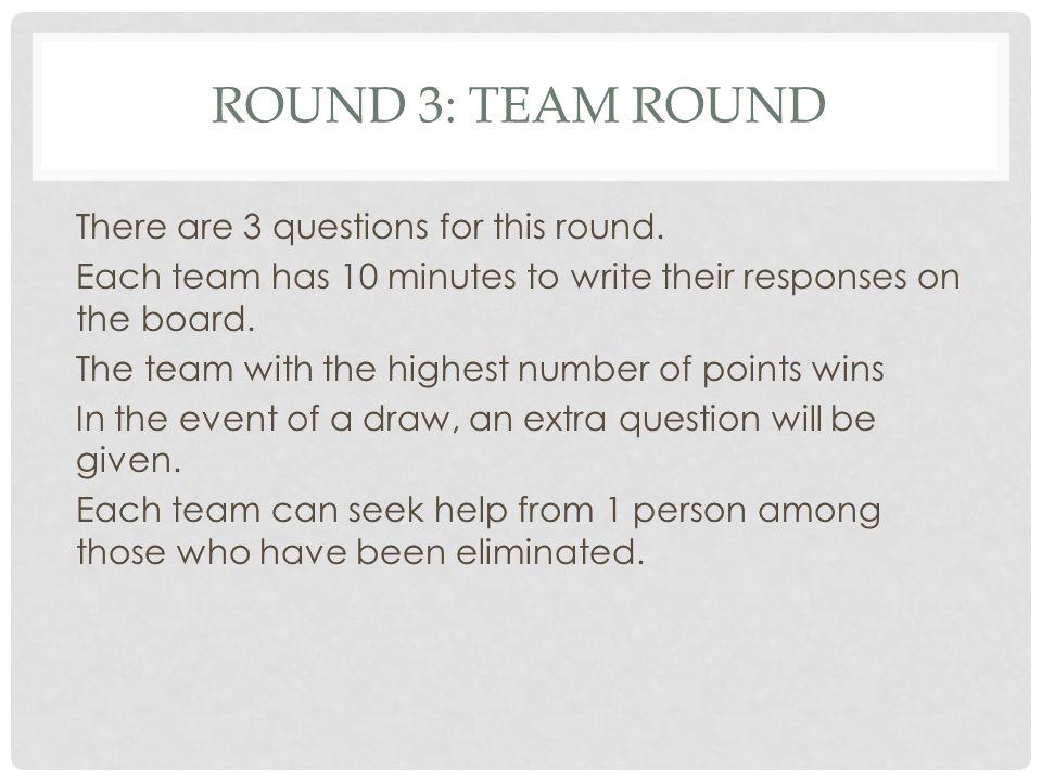 ROUND 3: Team round