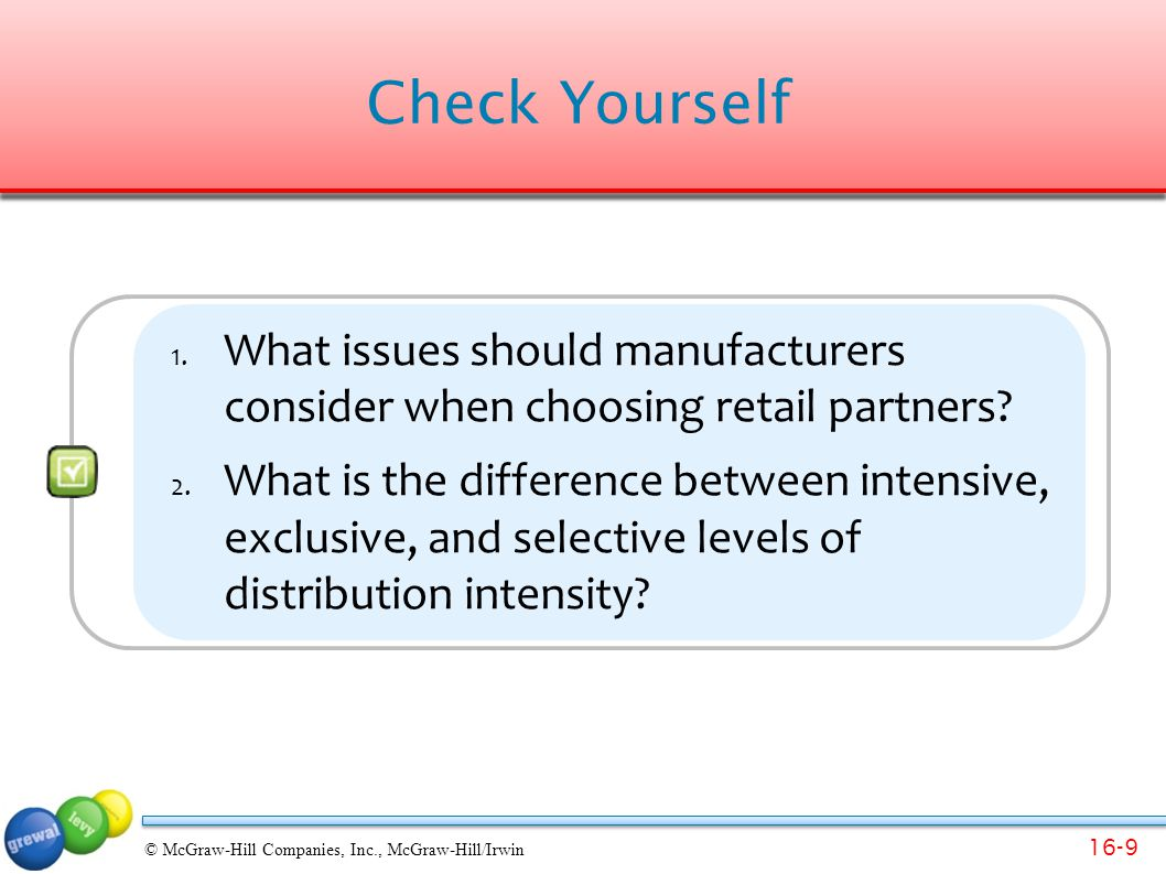 Check Yourself What issues should manufacturers consider when choosing retail partners