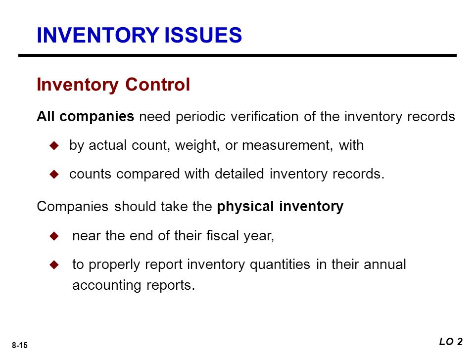 INVENTORY ISSUES Inventory Control