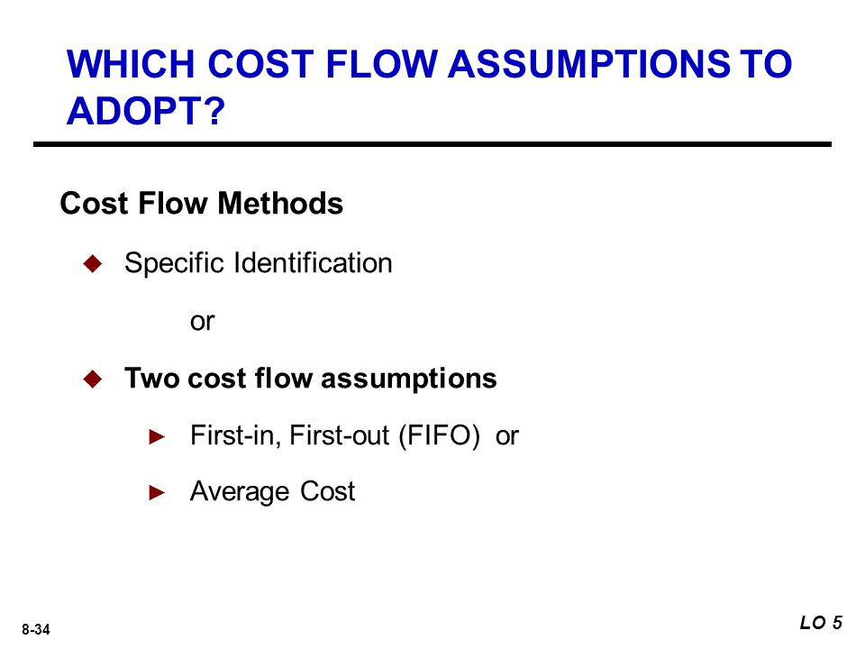 WHICH COST FLOW ASSUMPTIONS TO ADOPT
