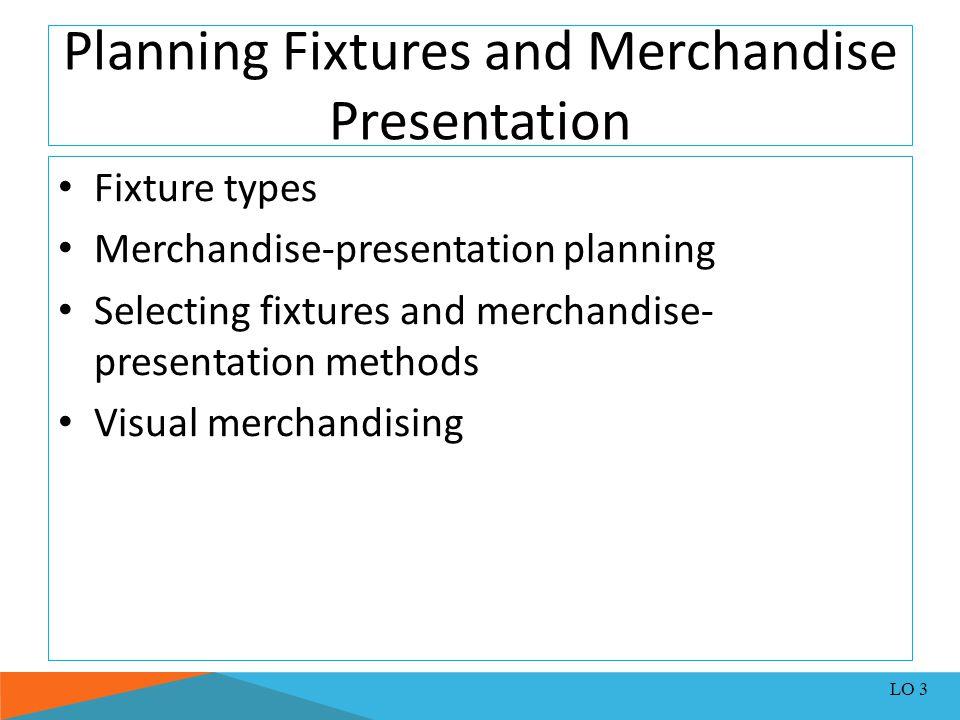 Planning Fixtures and Merchandise Presentation