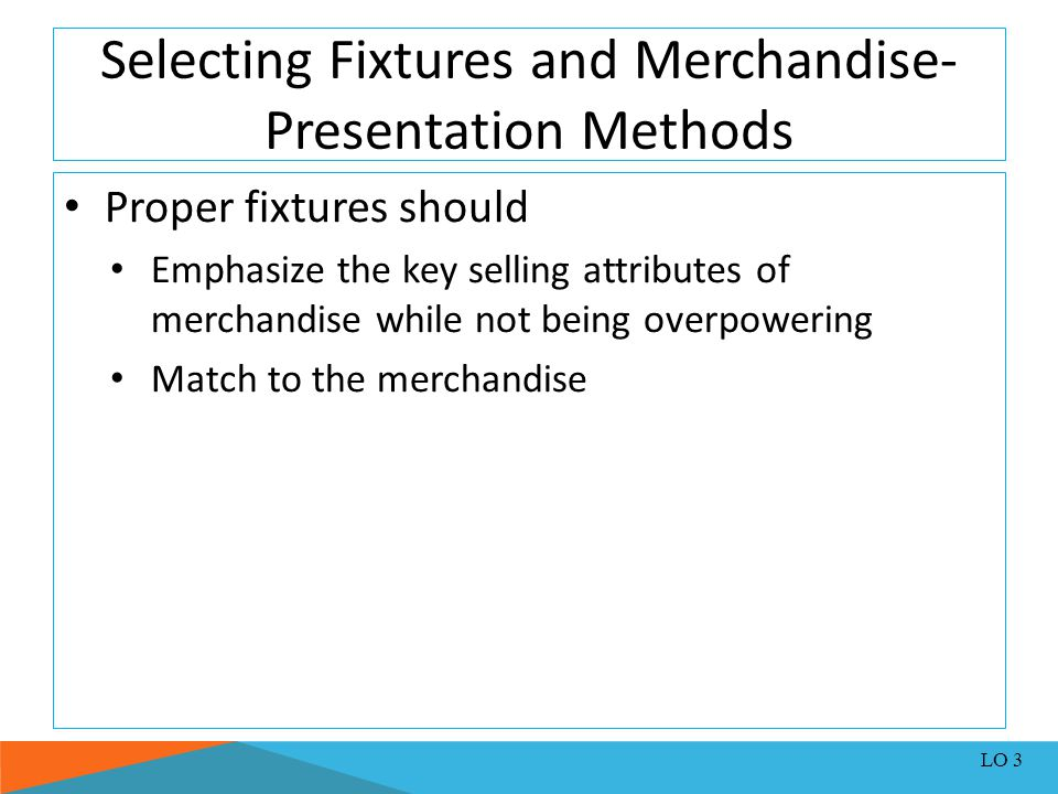 Selecting Fixtures and Merchandise-Presentation Methods
