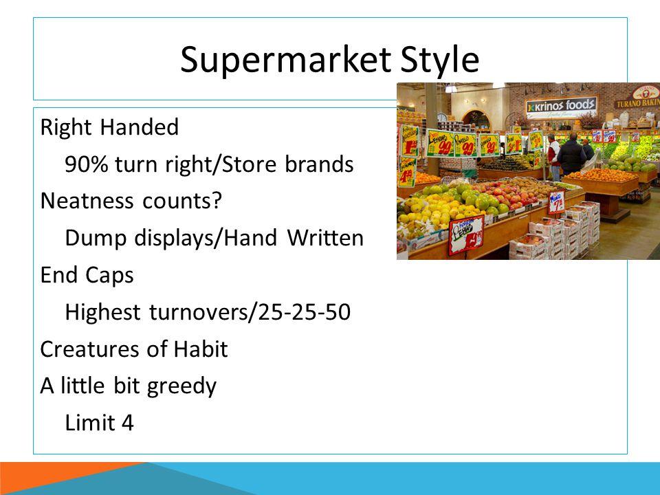 Supermarket Style