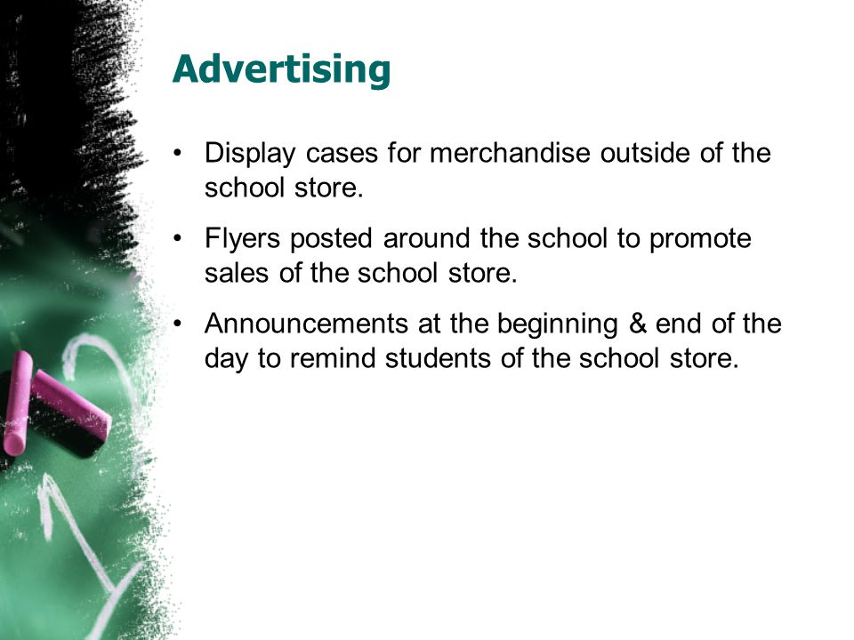 Advertising Display cases for merchandise outside of the school store.